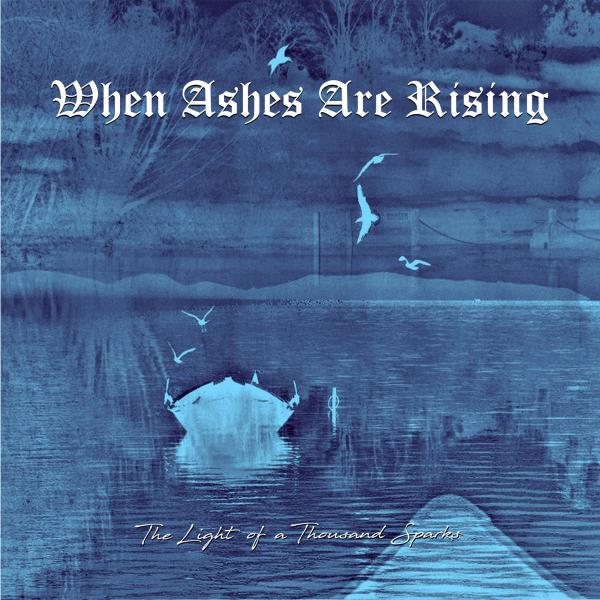 BBMA65 – When Ashes Are Rising – The Light Of A Thousand Sparks MC