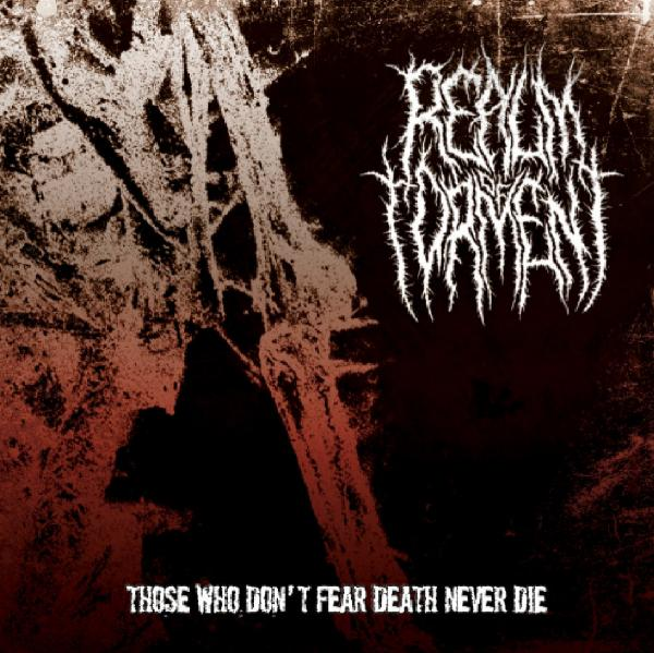 BBMA76 – Realm Of Torment – Those Who Don't Fear Death Never Die 12″
